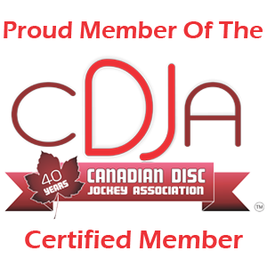 Proud member Of The Canadian Disc Jockey Association  (877) 472-0653